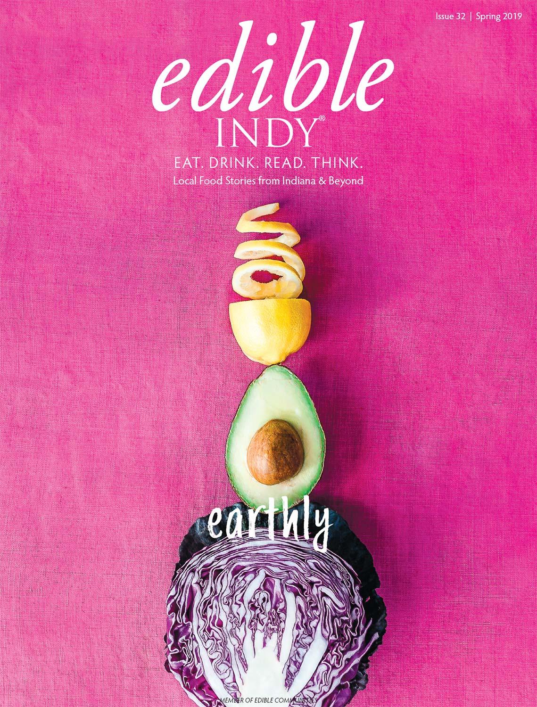 Edible Indy Spring 2019