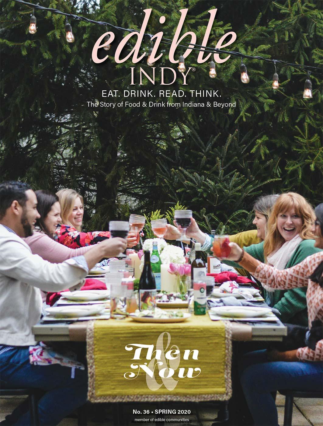 Edible Indy Spring 2020 Digital Edition