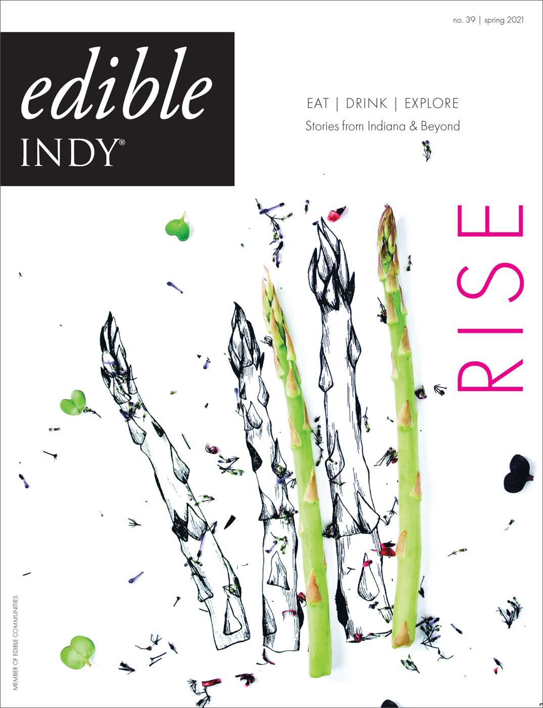 edible Indy, Spring 2021