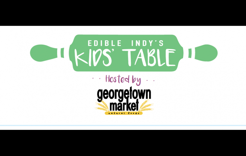 Edible Indy Kids Table Cooking Classes Hosted by Georgetown Market