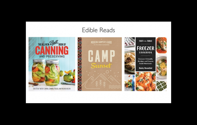 Edible Reads | our favorite picks with Ball Canning, Freezer to Table and Camp Sunset