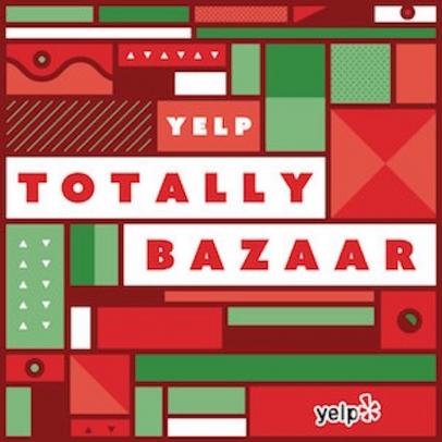 Yelp's Totally Bazaar 2017