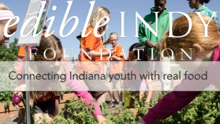 Edible Indy Foundation
